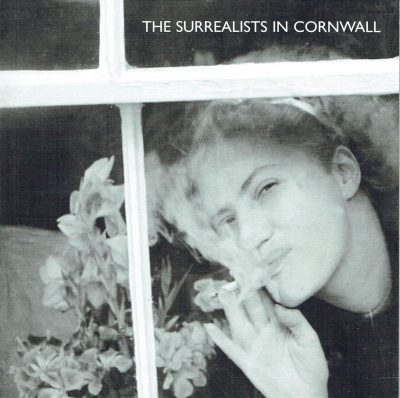 The Surrealists in Cornwall