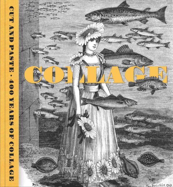 Cut and Paste: 400 Years of Collage
