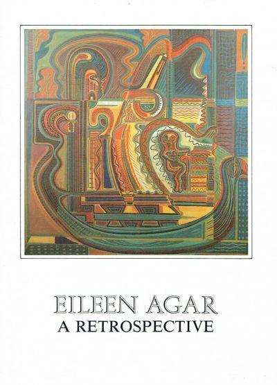 Eileen Agar a Retrospective