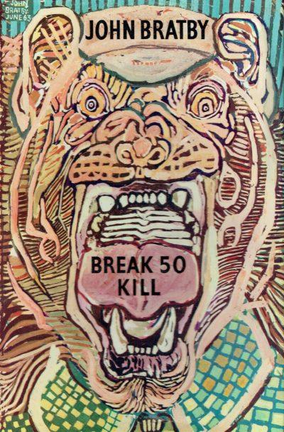 Break 50 Kill