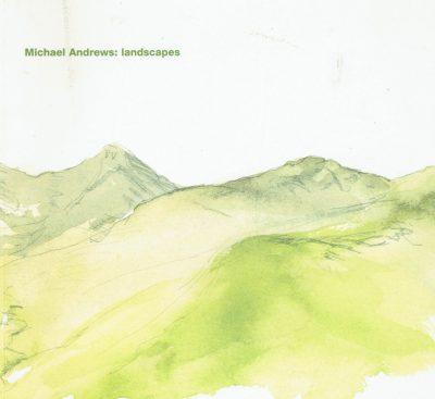 Michael Andrews Landscapes