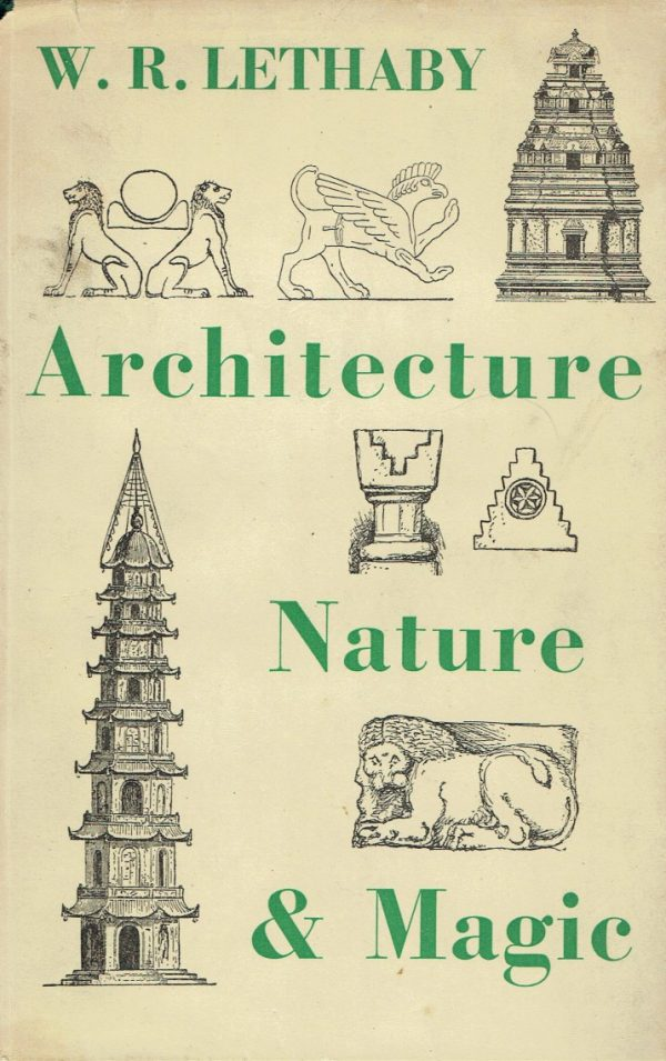 Architecture, Nature and Magic
