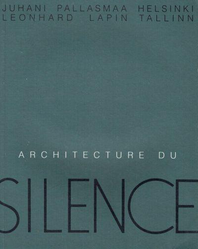 Architecture du Silence