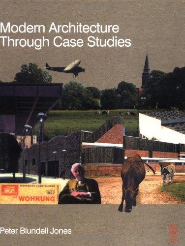 Modern Architecture through Case