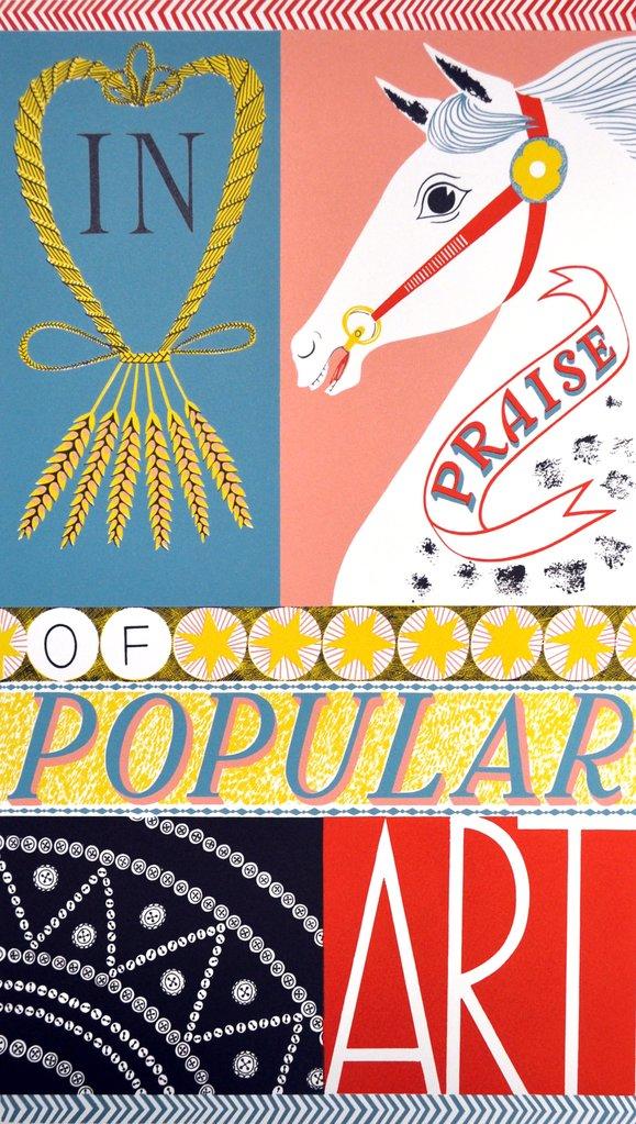 In Praise of Popular Art