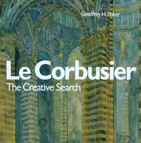 Le Corbusier the Creative