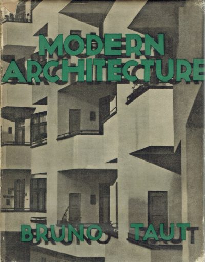 Modern Architecture by Bruno Taut